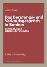 Das Beratungs- und Verkaufsgespräch in Banken