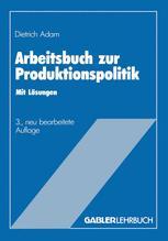 Arbeitsbuch zur Produktionspolitik