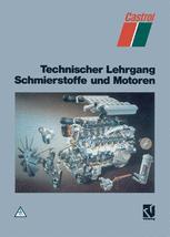 Technischer Lehrgang Schmierstoffe und Motoren