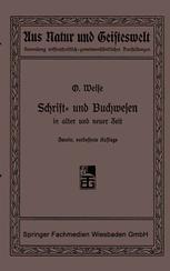 Schrift- und Buchwesen in alter und neuer Zeit