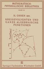 Kreisevolventen und Ganze Algebraische Funktionen