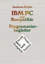 IBM PC und Kompatible Programmierbegleiter