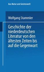 Geschichte der niederdeutschen Literatur von den ältesten Zeiten bis auf die Gegenwart