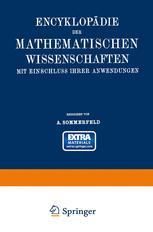 Encyklopädie der Mathematischen Wissenschaften mit Einschluss ihrer Anwendungen