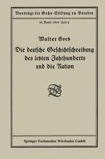 Die deutsche Geschichtschreibung des letzten Jahrhunderts und die Nation