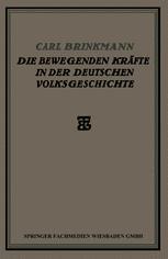 Die Bewegenden Kräfte in der Deutschen Volksgeschichte