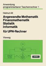 Angewandte Mathematik, Finanzmathematik, Statistik, Informatik für UPN-Rechner