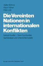 Die Vereinten Nationen in internationalen Konflikten