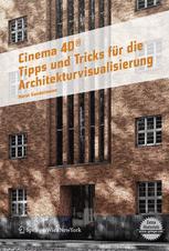 Cinema 4D® · Tipps und Tricks für die Architekturvisualisierung