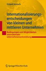 Internationalisierungsentscheidungen von kleinen und mittleren Unternehmen