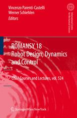 ROMANSY 18 Robot Design, Dynamics and Control