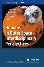 Humans in Outer Space — Interdisciplinary Perspectives