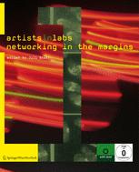 Artists-in-Labs Networking in the Margins