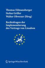 Rechtsfragen der Implementierung des Vertrags von Lissabon