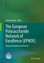 The European Polysaccharide Network of Excellence (EPNOE)