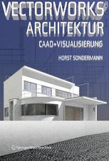 Vectorworks® Architektur · CAAD und Visualisierung