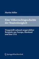 Eine Völkerrechtsgeschichte der Staatenlosigkeit