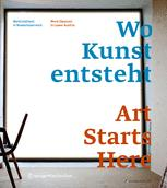 Wo Kunst entsteht / Art Starts Here