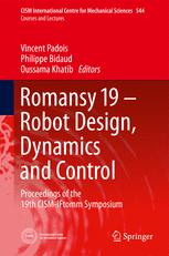 Romansy 19 – Robot Design, Dynamics and Control