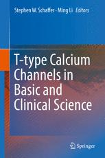 T-type Calcium Channels in Basic and Clinical Science