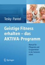 Geistige Fitness erhalten – das AKTIVA-Programm