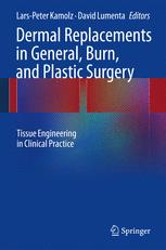 Dermal Replacements in General, Burn, and Plastic Surgery