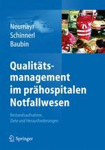 Qualitätsmanagement im prähospitalen Notfallwesen