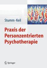 Praxis der Personzentrierten Psychotherapie
