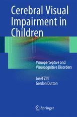 Cerebral Visual Impairment in Children