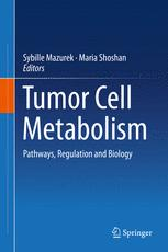 Tumor Cell Metabolism