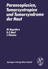 Paraneoplasien, Tumorsyntropien und Tumorsyndrome der Haut