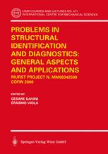 Problems in Structural Identification and Diagnostics: General Aspects and Applications