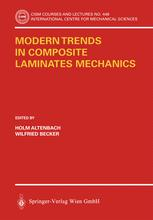 Modern Trends in Composite Laminates Mechanics