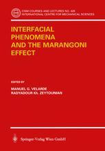 Interfacial Phenomena and the Marangoni Effect