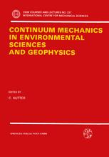 Continuum Mechanics in Environmental Sciences and Geophysics