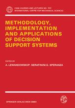 Methodology, Implementation and Applications of Decision Support Systems