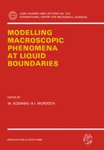 Modelling Macroscopic Phenomena at Liquid Boundaries