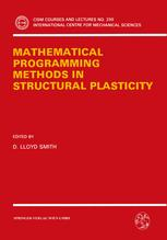 Mathematical Programming Methods in Structural Plasticity