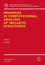Progress in Computational Analysis of Inelastic Structures