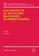 Diagnostics of Rotating Machines in Power Plants
