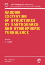 Random Excitation of Structures by Earthquakes and Atmospheric Turbulence