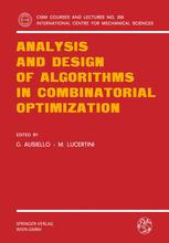 Analysis and Design of Algorithms in Combinatorial Optimization