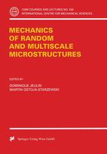 Mechanics of Random and Multiscale Microstructures