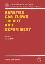 Rarefied Gas Flows Theory and Experiment
