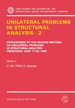 Unilateral Problems in Structural Analysis — 2
