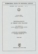 Photoelasticity in Theory and Practice
