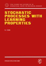 Stochastic Processes with Learning Properties