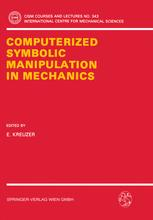 Computerized Symbolic Manipulation in Mechanics