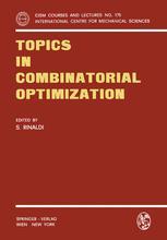 Topics in Combinatorial Optimization