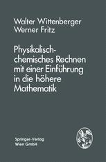 Physikalisch-chemisches Rechnen mit einer Einführung in die höhere Mathematik